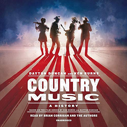 Country Music: Illustrated History (Ken Burns)
