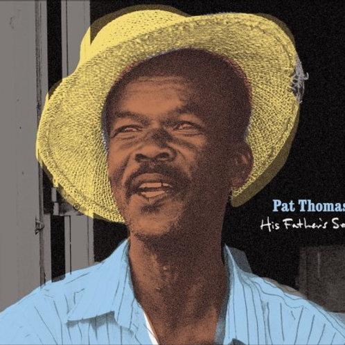 Pat Thomas: His Father's Son