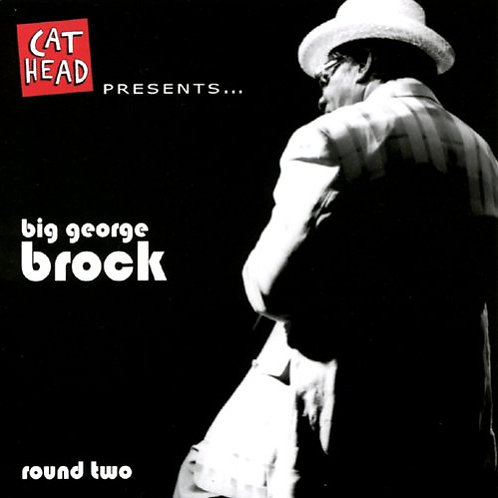 Big George Brock: Round Two