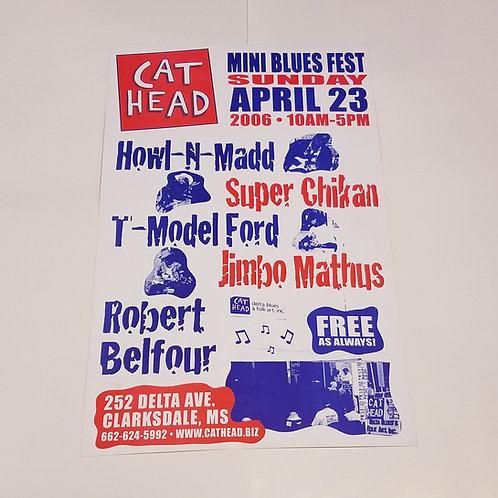 Cat Head Blues Fest poster #1 w/tube