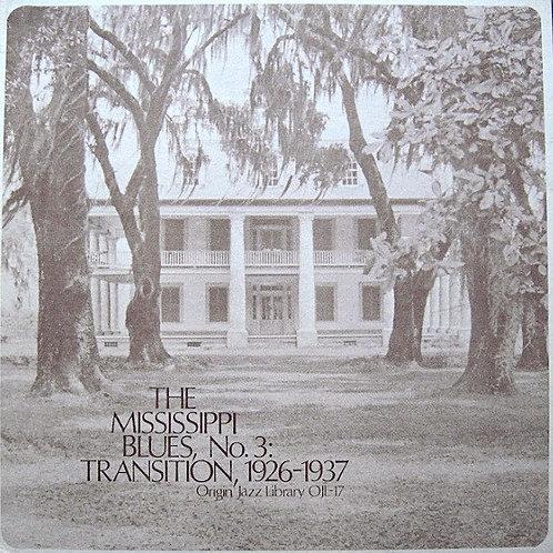 Mississippi Blues: Transition, 1926-1937 LP