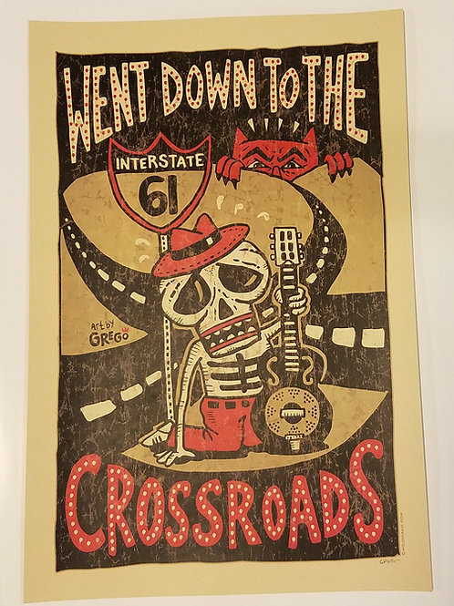 Went Down to Crossroads print w/tube