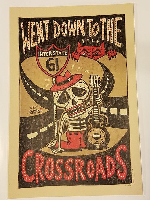 Went Down to Crossroads print w/tube