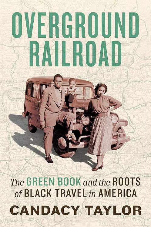 NEW! Overground Railroad: The Green Book...