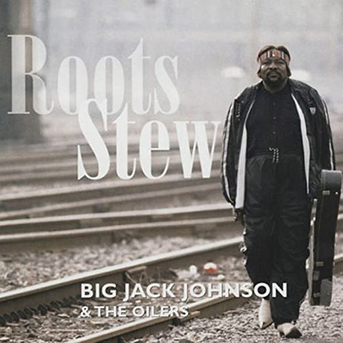 "Big Jack Johnson ""Roots Stew"" CD"