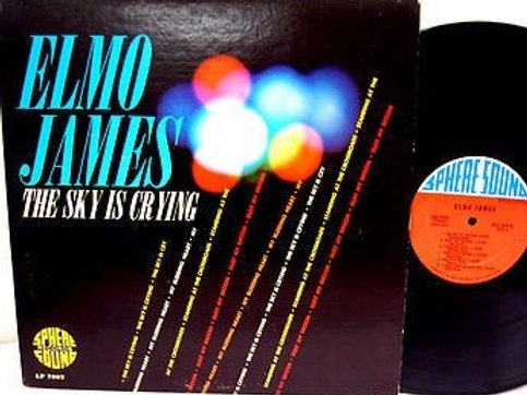 Elmo James: The Sky Is Crying LP