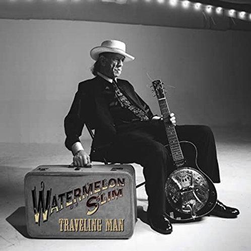 "Watermelon Slim ""Traveling Man"" 2-CD set"
