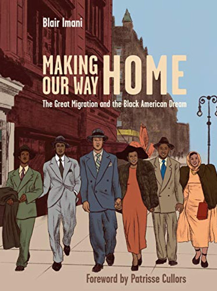 Making Our Way Home (illustrated history)