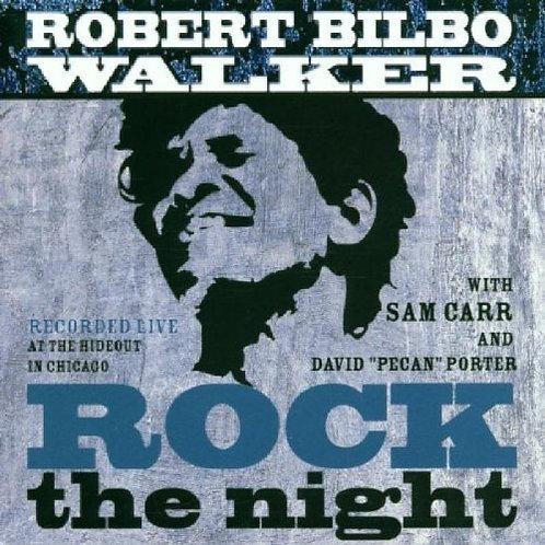 "Bilbo Walker ""Rock the Night"" CD"