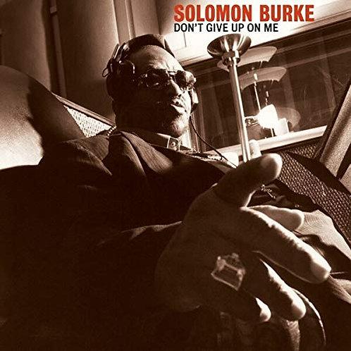 "Solomon Burke ""Don't Give Up On Me"" LP"