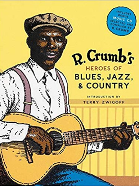 R Crumb's Heroes of Blues, Jazz & Country