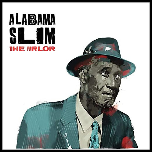 "Alabama Slim ""The Parlor"" LP"