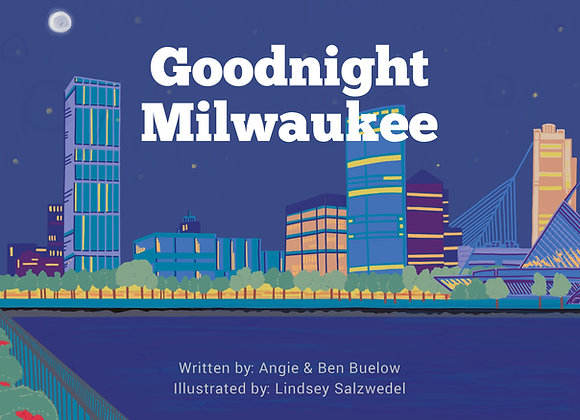 Goodnight Milwaukee