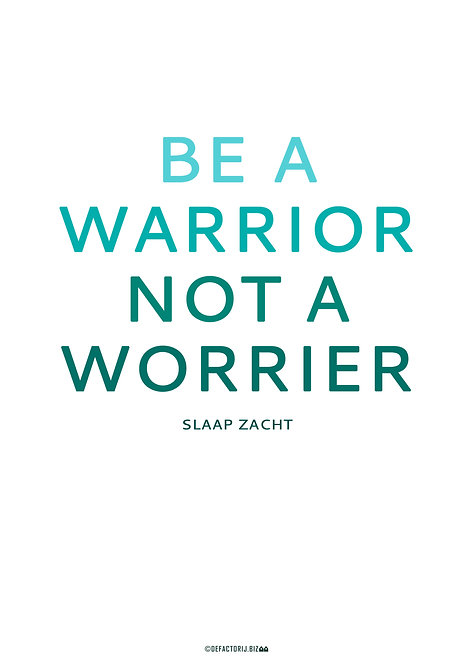 Poster 'Be a warrior'