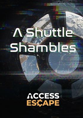 A-Shuttle-Shambles-Poster.png
