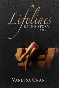 Lifelines: Kate's Story – a new women's fiction suspense novel from Vanessa Grant