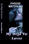 My Deja Vu Lover – book review
