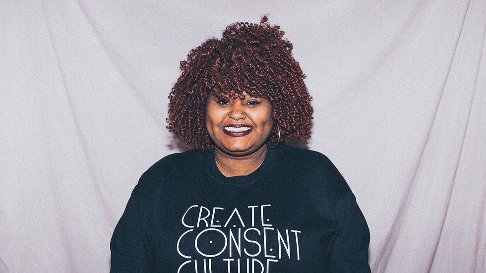 Create Consent Culture Sweatshirt