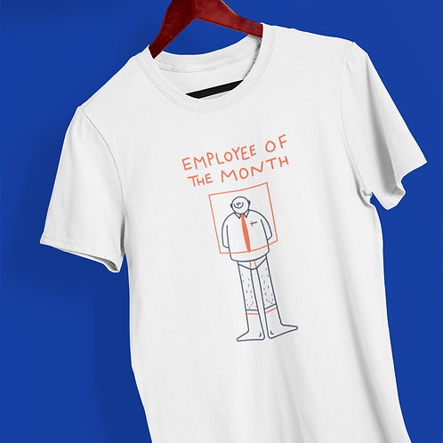 Employee of the month graphic T-shirt