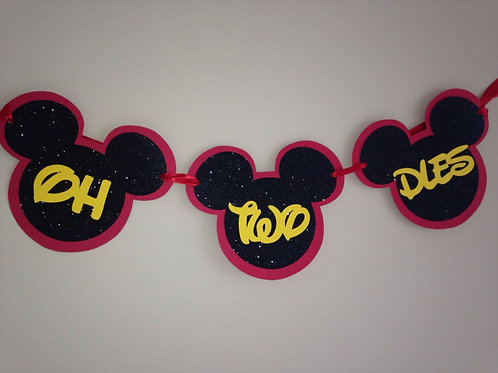 Mickey Mouse Banner, Oh Two Dles Banner, Minnie Mouse Banner