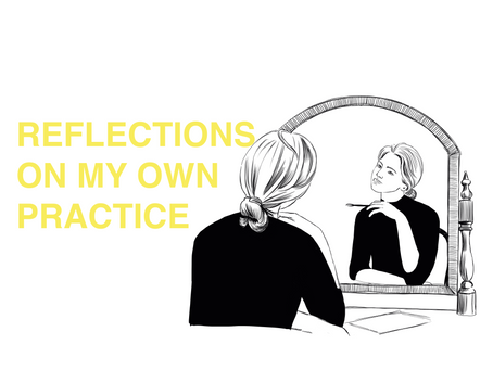 QofR: Reflecting on my own practice