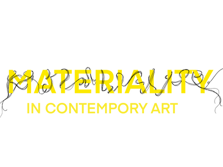 QofR: Materiality in contemporary Art