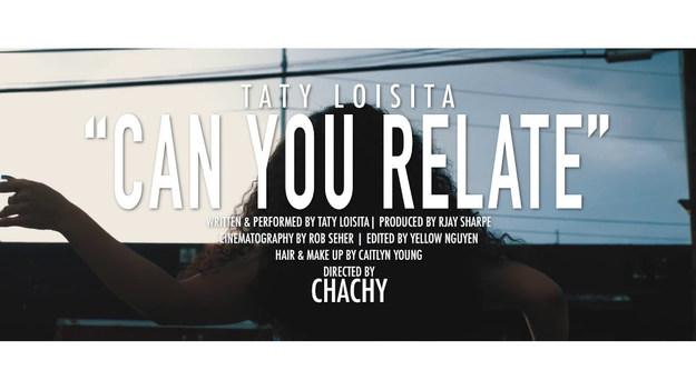 Can You Relate- Taty Loisita
