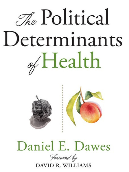 The Political Determinants of Health