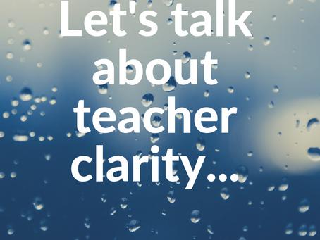Teacher clarity is key to instructional success