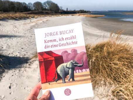 Komm, ich erzähl dir eine Geschichte - von Jorge Bucay
