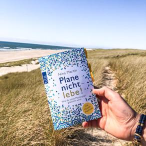 Plane nicht - lebe! - von Nina Martin