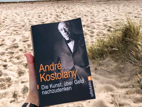 Die Kunst, über Geld nachzudenken - von André Kostolany