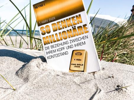 So denken Millionäre - von T. Harv Eker
