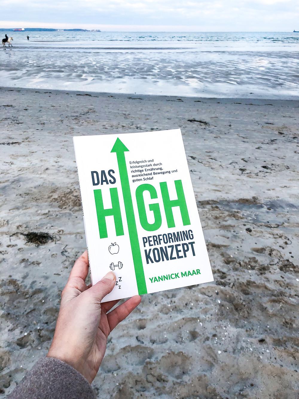 In dem Buch Das High Performing Konzept erfährt man alles, was man über Sport, Ernährung und den richtigen Schlaf brauch.
