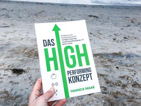 Das High Performing Konzept – von Yannick Maar