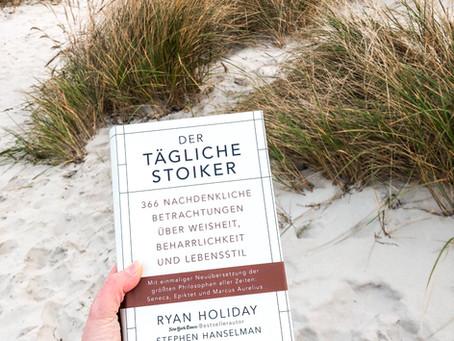 Der Tägliche Stoiker – von Ryan Holiday