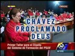 Hugo Chávez é proclamado deus