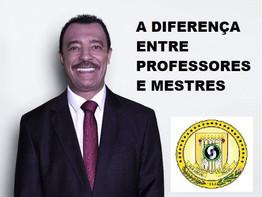 UMA REFLEXÃO FEITA POR JOMATELENO HÁ 4 ANOS SOBRE A DIFERENÇA ENTRE PROFESSOR E MESTRE