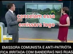 Revoltante - Rede Globo é contra a demonstração de patriotismo