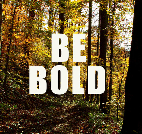 Be BOLD Start COLD!