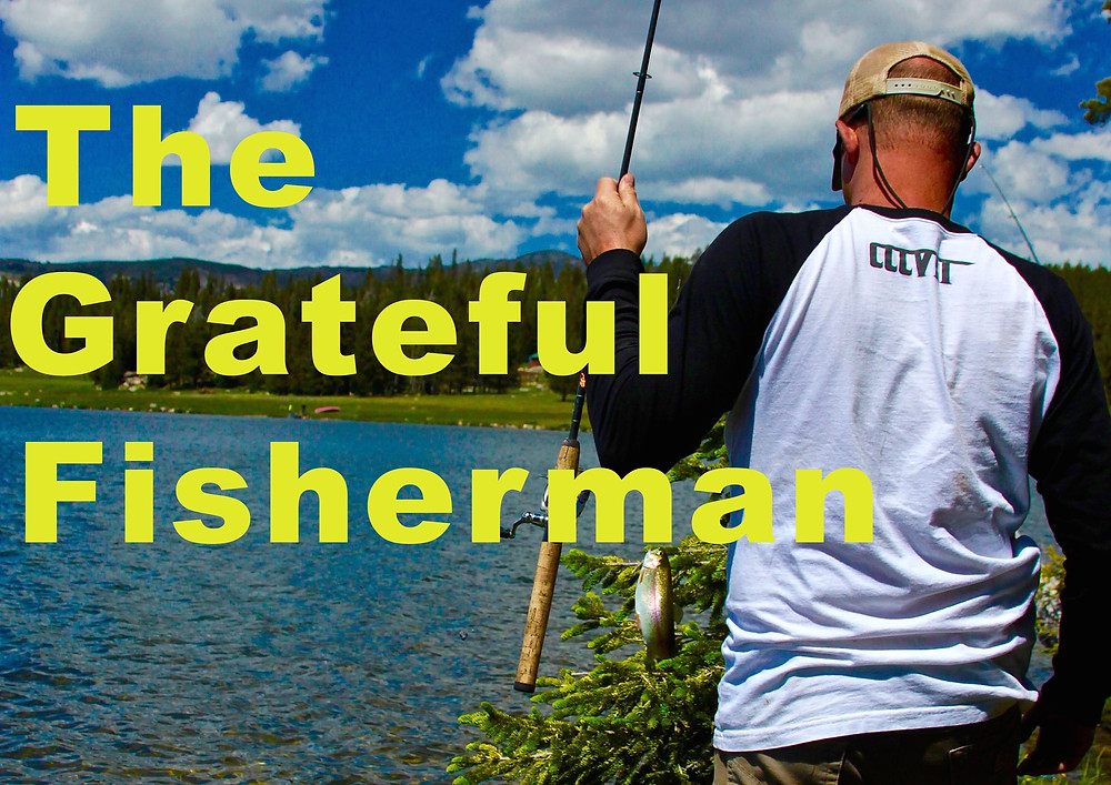 Grateful To Fish With Today's Tech