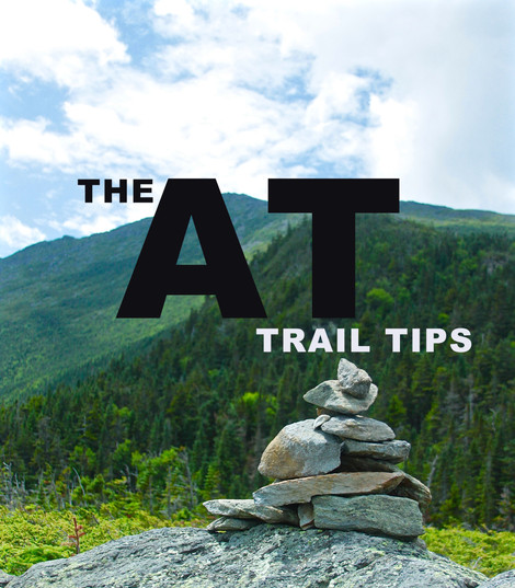 Trail Tips From The AT