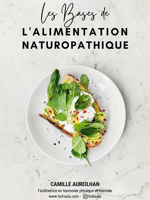 Les bases de l'alimentation naturopathique