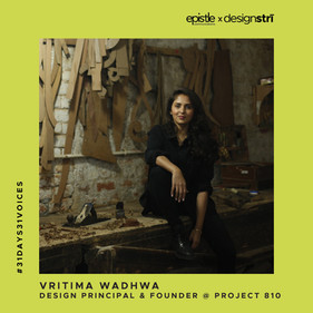 Vritima Wadhwa on the power of process.