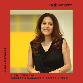 Tithi Tewari on following her passion fearlessly and constantly reinventing herself.