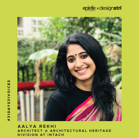 Aalya Rekhi on her love for all things historical and conserving the cultural heritage of India.