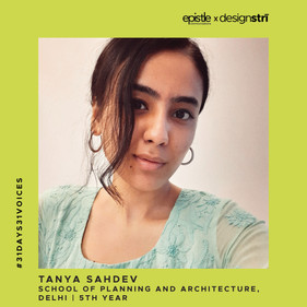 Tanya Sahdev on wearing the 'womxn architect' label with pride.
