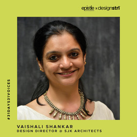 Vaishali Shankar on recognising the opportunities of seeing herself as a 'woman architect.'