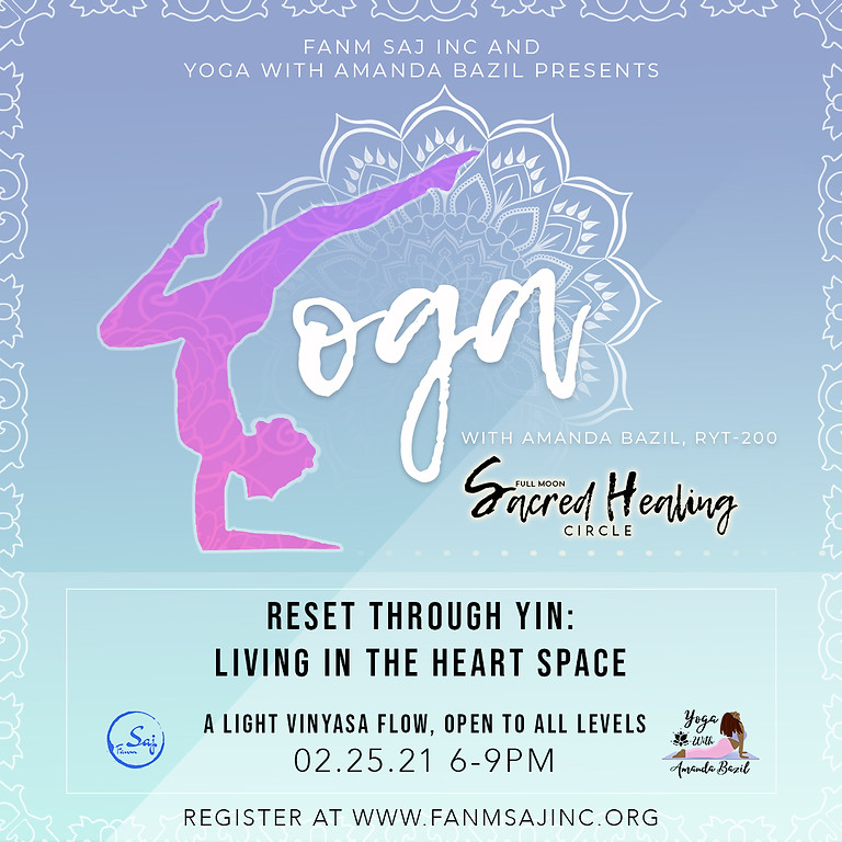 Full Moon Sacred Healing Circle: Restorative Reset through Yin: Living through the heart space