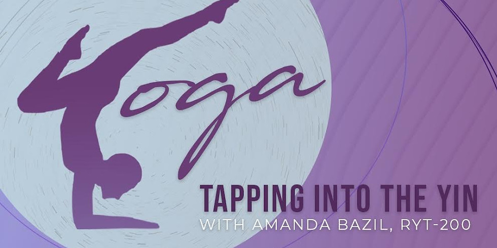 Yoga: Tapping Into the Yin